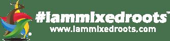Shop #IAMMIXEDROOTS.COM - Identity. Diversity. Unity.™